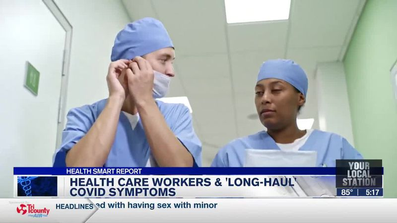 Health care workers & 'long-haul' COVID symptoms